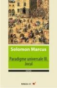 Paradigme Universale Iii. Jocul - Marcus Solomon