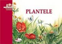 Plantele  - Viorica Preda, Luminita  Volintiru