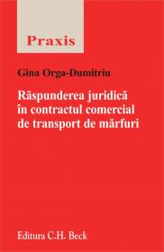 Raspunderea Juridica In Contractul Comercial De Transport De Marfuri - Orga-Dumitriu Gina