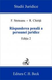 Raspunderea Penala A Persoanei Juridice, Ed. A Ii-a - Chirita Radu, Streteanu Florin