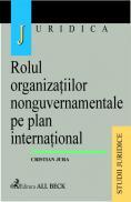 Rolul Organizatiilor Nonguvernamentale Pe Plan International - Jura Cristian