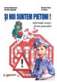 Si Noi Suntem Pietoni  - Adriana Manolache, Lili Soare, Cornelia Dragomir, Mariana Petre