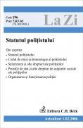 Statutul Politistului (actualizat La 01.02.2006). Cod 196 - ***