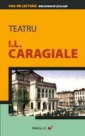 Teatru - Caragiale Ion Luca