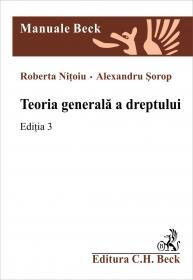 Teoria Generala A Dreptului. Editia Iii - Nitoiu Roberta, Sorop Alexandru