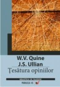 Tesatura Opiniilor - Ullian J. S., Quine W. V.