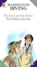 The Devil And Tom Walker / Tom Walker si Diavolul - Washington Irving