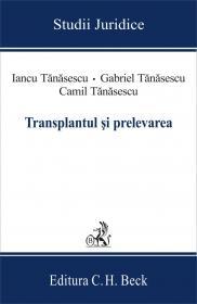 Transplantul si Prelevarea - Tanasescu Camil, Tanasescu Gabriel, Tanasescu Iancu