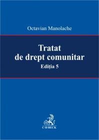 Tratat De Drept Comunitar - Manolache Octavian
