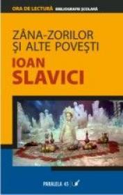 Zana-zorilor si Alte Povesti - Slavici Ioan