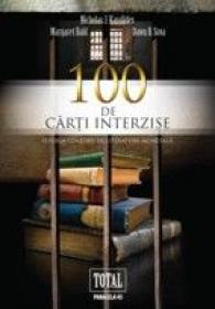 100 DE CARTI INTERZISE - KAROLIDES, Nicholas J. ; SOVA, Dawn B. ; BALD, Margaret