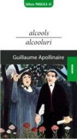 ALCOOLS / ALCOOLURI - Apollinaire, Guillame (ex)