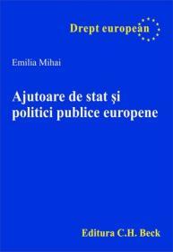 Ajutoare de stat si politici publice europene - Mihai Emilia
