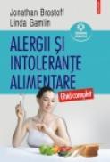 Alergii si intolerante alimentare. Ghid complet - Jonathan Brostoff, Linda Gamlin