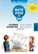 Algebra/Geometrie pentru clasa a VIII-a, partea a II-a - NEGRILA, Maria ; NEGRILA, Anton