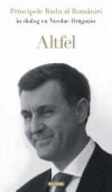 Altfel - Principele Radu al Romaniei, Nicolae Dragusin