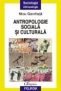 Antropologie sociala si culturala - Nicu Gavriluta