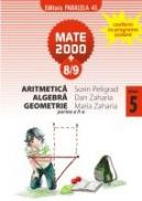 Aritmetica, Algebra, Geometrie pentru clasa a V-a, partea a II-a - ZAHARIA, Maria ; ZAHARIA, Dan ; PELIGRAD, Sorin