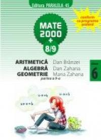 Aritmetica, Algebra, Geometrie pentru clasa a VI-a, partea a II-a - ZAHARIA, Dan ; BRANZEI, Dan ; ZAHARIA, Maria
