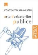 Arta dezbaterilor publice - Constantin Salavastru