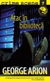 Atac in biblioteca (crime scene 7) - George Arion