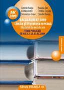 BACALAUREAT 2009 Limba si literatura romana Modele de rezolvare. ITEMII PUBLICATI DE M.E.C.I. LA 27.02.2009 - BORZA, Cosmin ; TURCUS, Claudiu ; GRAUR, Smaranda ; GRAUR, Smaranda ; GOGATA, Cristina ; ERDEI, Cristina ; DIN, Roxana