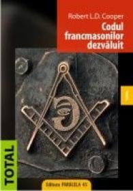 CODUL FRANCMASONILOR DEZVALUIT - COOPER L. D., Robert