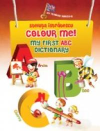 COLOUR ME! My first ABC dictionary - ISTRATESCU, Steluta