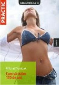 CUM SA TRAIM 150 DE ANI - TOMBAK, Mikhail