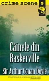 Cainele din Baskerville (crime scene 9) - Sir Arthur Conan Doyle
