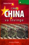 Cand China va invinge - Stephane Marchand