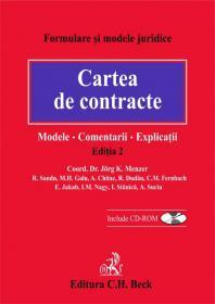 Cartea de contracte: modele, comentarii, explicatii. Editia 2 - Suciu A. , Coordonator: Menzer J.K., autori: Sandu R., Chitac A., Fernbah C., Nagy I., Galu M.H., Dudau R., Jakakb E., Stanica I.