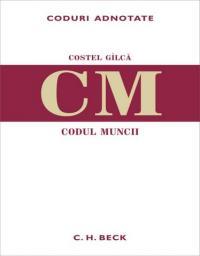 Codul muncii - Gilca Costel