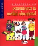 Comunicare in mediul educational - Eugenia Enachescu