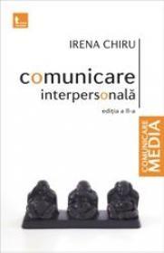 Comunicare interpersonala editita 2 - Irena Chiru