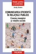 Comunicarea eficienta in relatiile publice. Crearea mesajelor si relatiile sociale - Andy Green