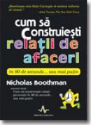 Cum sa construiesti relatii de afaceri in 90 de secunde - Nicholas Boothman
