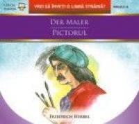 DER MALER / PICTORUL - HEBBEL, Friedrich