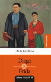 DIEGO & FRIDA - CLEZIO, J. M.G. Le