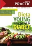 DIETA YOUNG PENTRU BOLNAVII DE DIABET - YOUNG, Shelley Redford ; O`YOUNG, Robert