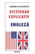 Dictionar explicativ engleza - Cristina Nicolaescu
