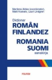 Dictionar roman-finlandez. Romania-suomi sanakirja - Marilena Aldea (coord. ), Lauri Lindgren, Matti Koskelo