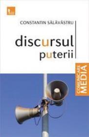 Discursul puterii - Constantin Salavastru