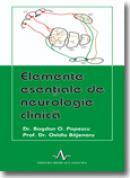 Elemente esentiale de neurologie clinica - Dr. Bogdan O. Popescu, Prof. Dr. Ovidiu Bajenaru