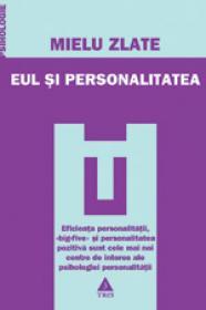 Eul si personalitatea - Mielu Zlate