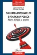 Evaluarea programelor si politicilor publice. Teorii, metode si practici - Mirela Cerkez