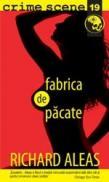 Fabrica de pacate (crime scene 19) - Richard Aleas