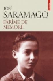Farime de memorii - Jose Saramago