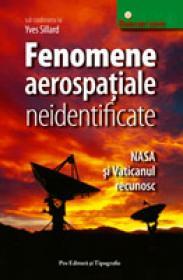 Fenomene aerospatiale neidentificate - Yves Sillard (coord. )