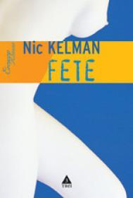 Fete - Nic Kelman